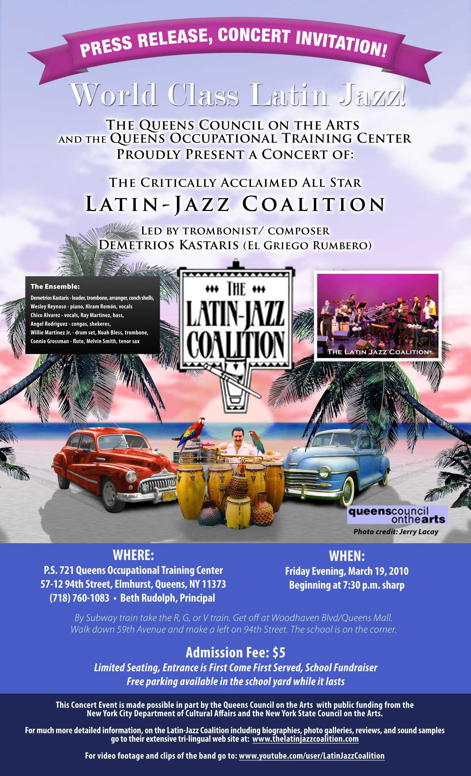 The Queens Council on the Arts and the Queens Occupational Training Center Proudly Present The Latin-Jazz Coalition Friday, December 19, 2010
